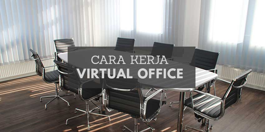 cara-kerja-virtual-office